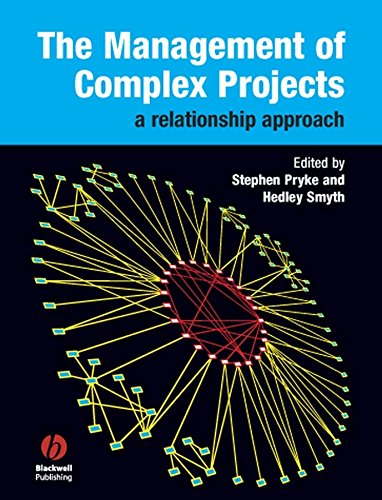9781405124317: The Management of Complex Projects: A Relationship Approach