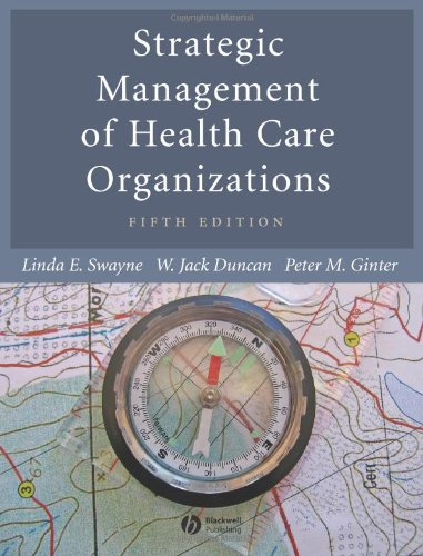 9781405124324: Strategic Management of Health Care Organizations (5th Edition)