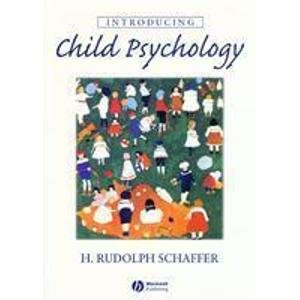 9781405124638: Introducing Child Psychology [Taschenbuch] by Schaffer, H. Rudolph