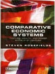 9781405124928: Comparative Economic Systems: Culture, Wealth And Power In The 21St Century