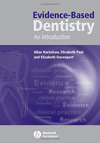 Evidence-Based Dentistry: An Introduction (PB): Hackshaw