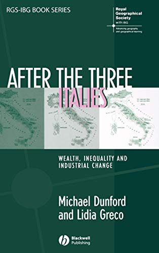 9781405125208: After the Three Italies: Wealth, Inequality and Industrial Change