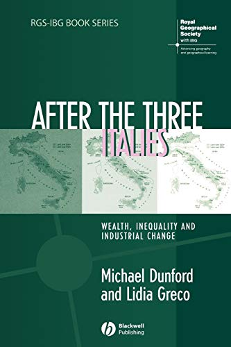 9781405125215: After the Three Italies: Wealth, Inequality and Industrial Change