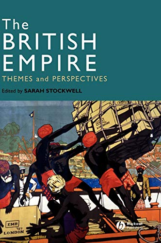 The British Empire: Themes and Perspectives: Wiley-Blackwell