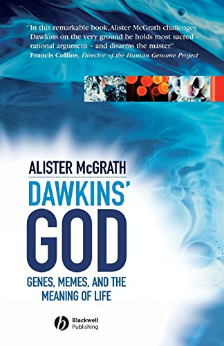 Dawkins' God: Genes, Memes, and the Meaning: Alister McGrath