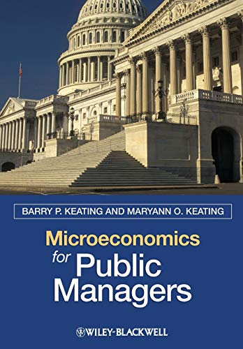 9781405125444: Microeconomics for Public Managers