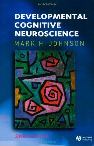 9781405126298: Developmental Cognitive Neuroscience (Fundamentals of Cognitive Neuroscience)