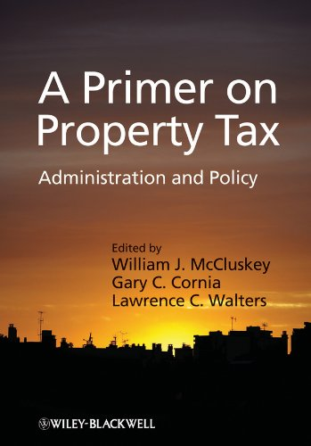9781405126496: A Primer on Property Tax: Administration and Policy