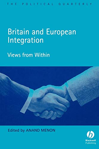9781405126724: Britain and European Integration: Views from Within