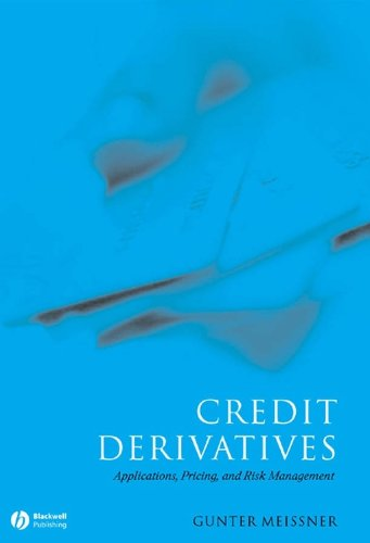 9781405126762: Credit Derivatives: Application, Pricing, and Risk Management
