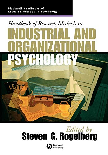 9781405127004: Handbook of Research Methods in Industrial Organizational Psychology (Blackwell Handbooks of Research Methods in Psychology)