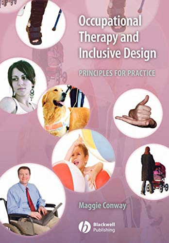 9781405127073: Occupational Therapy and Inclusive Design: Principles for Practice