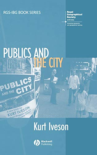 9781405127325: Publics and the City (RGS-IBG Book Series)