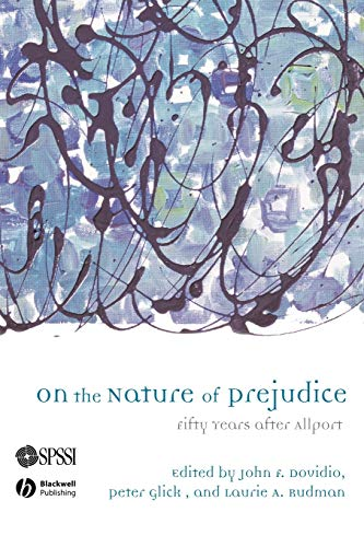On The Nature of Prejudice: Fifty Years: Peter Glick, Laurie