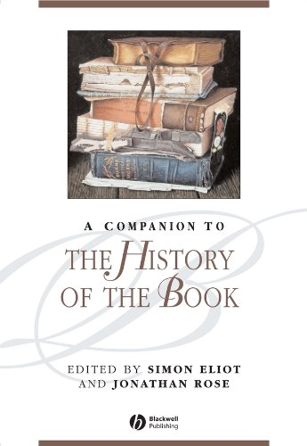 9781405127653: Companion to the History of the Book (Blackwell Companions to Literature & Culture) (Blackwell Companions to Literature and Culture)