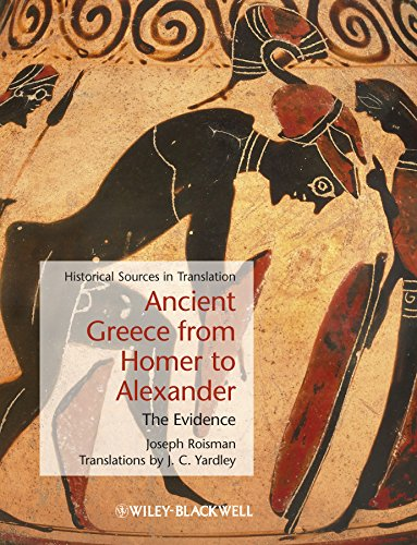9781405127752: Ancient Greece from Homer to Alexander: The Evidence