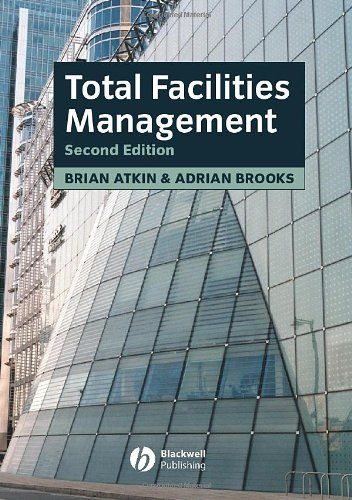 Total Facilities Management: Brian Atkin, Adrian
