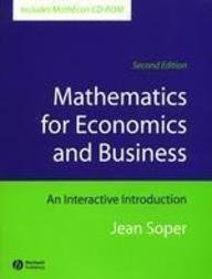 9781405128094: Mathematics for Economics and Business: An Interactive Introduction