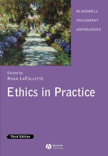 9781405129459: Ethics in Practice: An Anthology