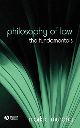 9781405129466: Philosophy of Law: The Fundamentals (Fundamentals of Philosophy)