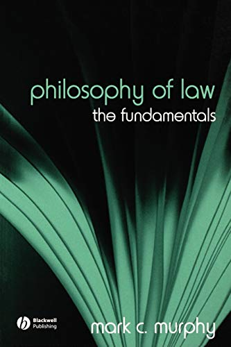 9781405129602: Philosophy of Law: The Fundamentals