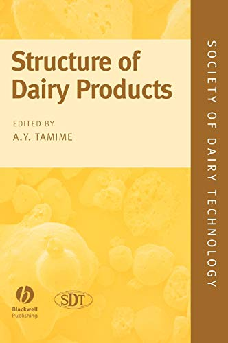 Structure Of Dairy Products: A.Y. Tamime