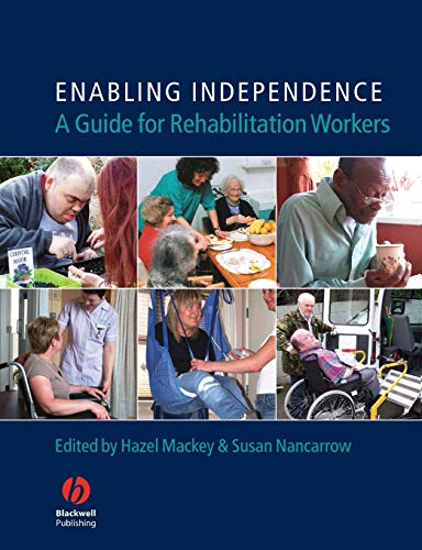 9781405130288: Enabling Independence: A Guide for Rehabilitation Workers