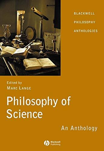 Philosophy of Science: An Anthology (Blackwell Philosophy Anthologies)