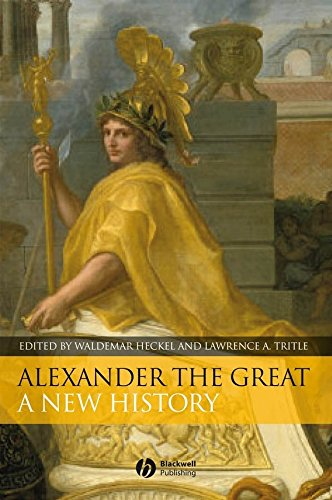 9781405130813: Alexander the Great: A New History