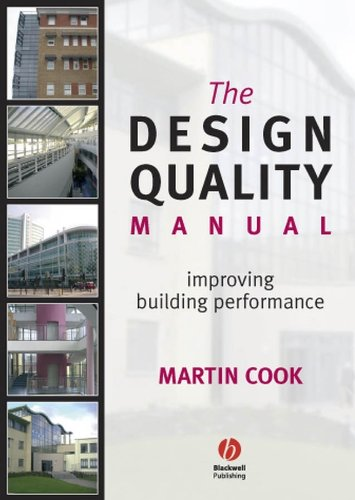 9781405130882: The Design Quality Manual: Improving Building Performance