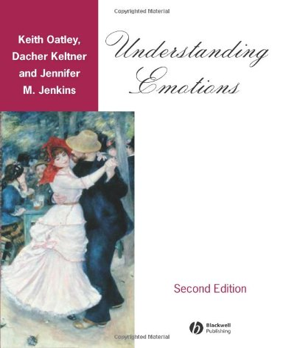 Understanding Emotions: Dacher Keltner; Jennifer