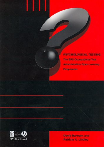 Psychological Testing: BPS Occupational Test Administration Open: Lindley, Patricia, Bartram,