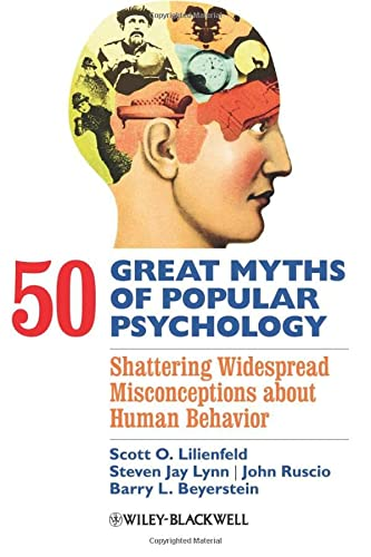9781405131124: 50 Great Myths of Popular Psychology: Shattering Widespread Misconceptions about Human Behavior (Great Myths of Psychology)