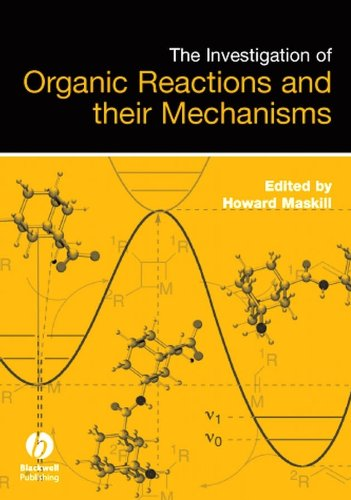 9781405131421: The Investigation of Organic Reactions and Their Mechanisms