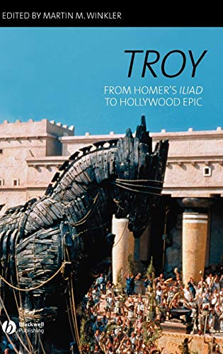 9781405131827: Troy: From Homer's Iliad to Hollywood Epic
