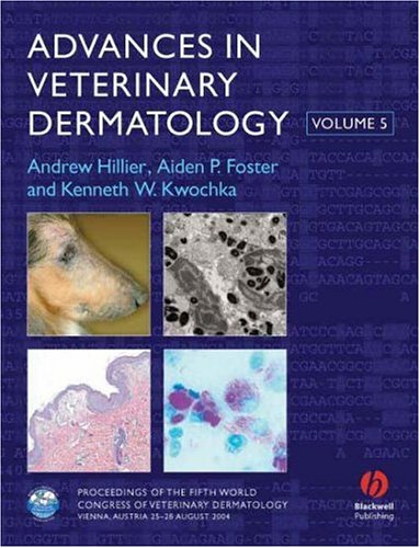 9781405131964: Advances In Veterinary Dermatology: Volume 5