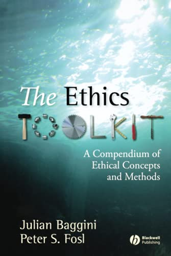 9781405132305: The Ethics Toolkit: A Compendium of Ethical Concepts and Methods (Wiley Desktop Editions)