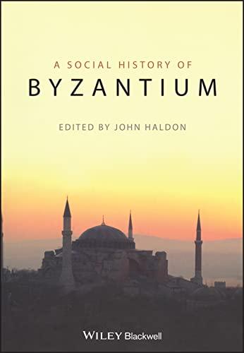 9781405132411: A Social History of Byzantium