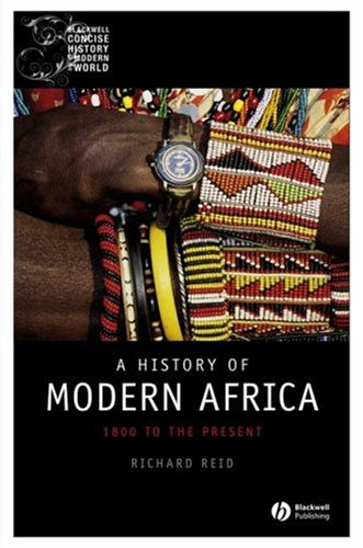 9781405132640: A History of Modern Africa: 1800 to the Present (Wiley Blackwell Concise History of the Modern World)