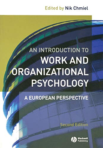 9781405132763: An Introduction to Work and Organizational Psychology: A European Perspective