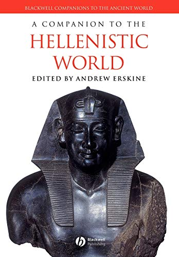 9781405132787: A Companion to the Hellenistic World (Blackwell Companions to the Ancient World)