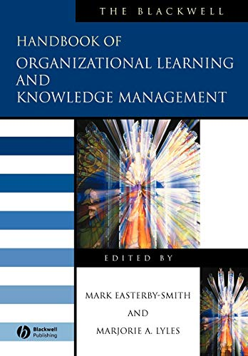9781405133043: The Blackwell Handbook of Organizational Learning and Knowledge Management