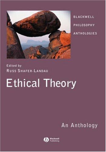 9781405133197: Ethical Theory: An Anthology (Blackwell Philosophy Anthologies)
