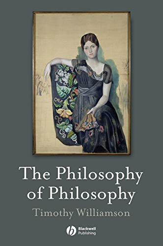 9781405133968: The Philosophy of Philosophy (The Blackwell / Brown Lectures in Philosophy, Vol. 2)