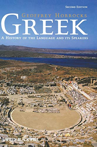 9781405134156: Greek: A History of the Language and its Speakers
