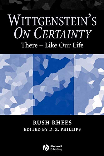 9781405134248: Wittgenstein's On Certainty: There-Like Our Life