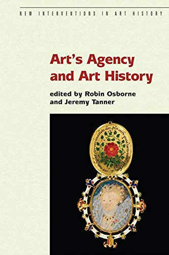 Art s Agency and Art History (Paperback)