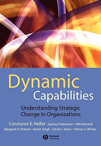 9781405135757: Dynamic Capabilities: Understanding Strategic Change in Organizations