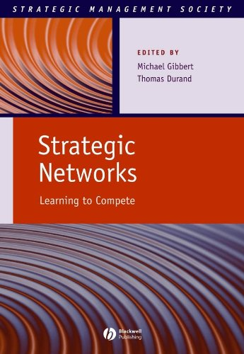 9781405135856: Strategic Networks: Learning to Compete (Strategic Management Society)