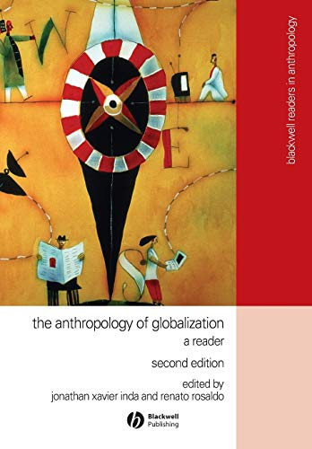9781405136129: Anthropology of Globalization: A Reader (Wiley Blackwell Readers in Anthropology)